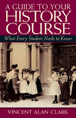 'guide To Your History Course