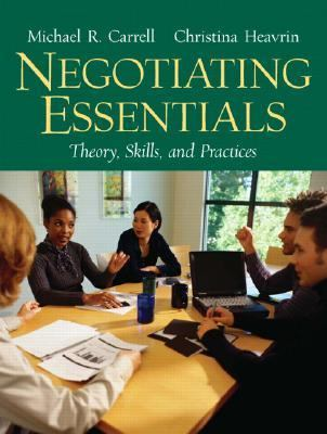 Negotiating Essentials: Theory, Skills, and Practices