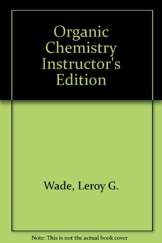 Organic Chemistry Instructor's Edition