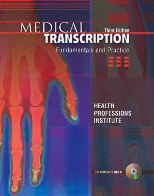 Medical Transcription Fundamentals & Practice