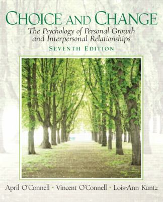 Choice and Change: The Psychology of Personal Growth and Interpersonal Relationships (7th Edition)