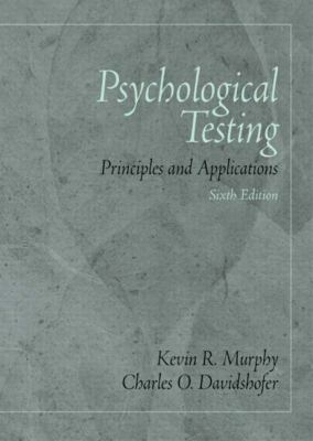 Psychological Testing: Principles and Applications (6th Edition)