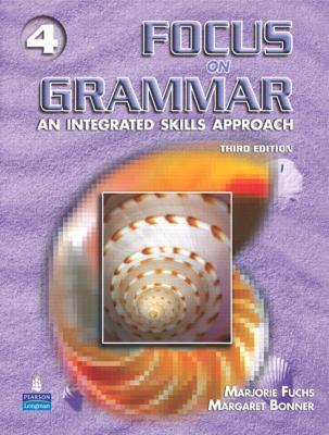 Focus On Grammar 4 An Integrated Skills Approach