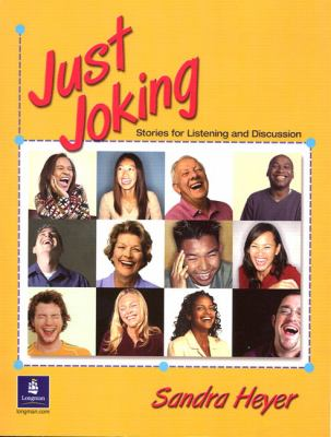 Just Joking Stories For Listening And Discussion