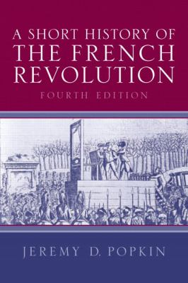 Short History of the French Revolution