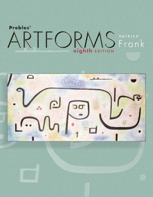 Prebles' Artforms An Introduction To The Visual Arts