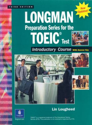 Longman Preparation Series for the Toeic Test 3rd Edition