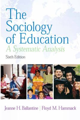 Sociology of Education: A Systematic Analysis