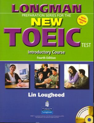 Longman Preparation Series for the New Toeic Test Introductory Course With Answer Key