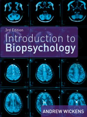 Introduction to Biopsychology (3rd Edition)
