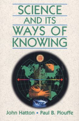 Science and Its Ways of Knowing