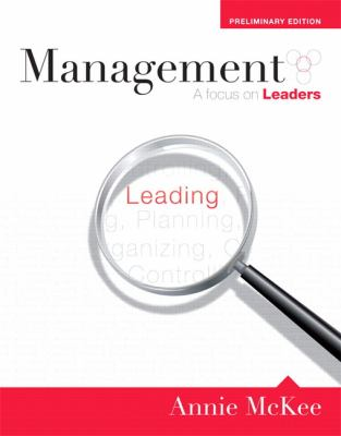 Management: A Focus on Leaders, Preliminary Edition (MyManagementLab Series)
