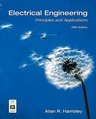 Electrical Engineering: Principles and Applications (5th Edition)