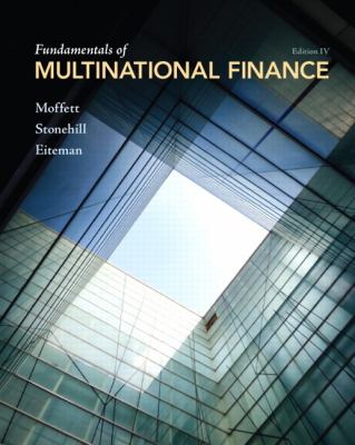 Fundamentals of Multinational Finance (4th Edition)