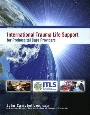 International Trauma Life Support for Emergency Care Providers (7th Edition)