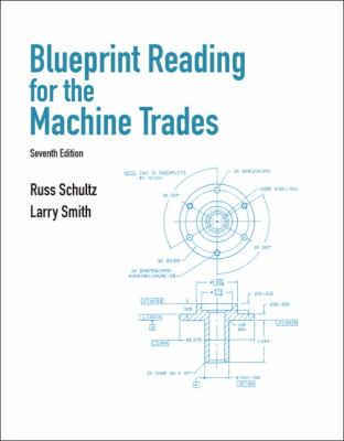 Blueprint Reading for Machine Trades