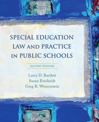 Special Education Law and Practice in Public Schools (2nd Edition)