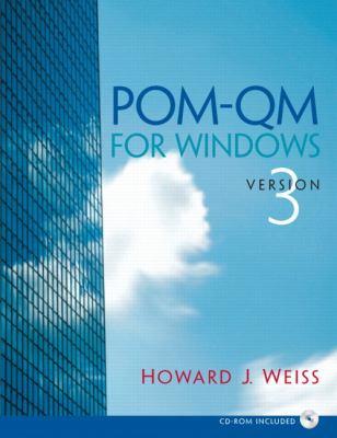 POM-QM for Windows, Version 3 Software for Decision Sciences  Quantitative Methods, Management Science, Production and Operations Management