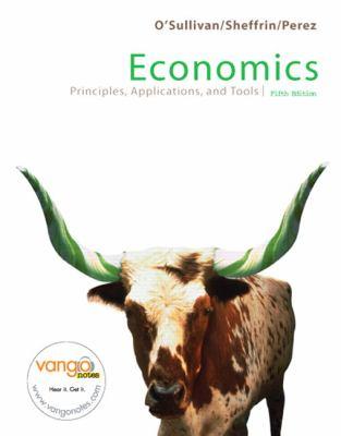 Economics Principles, Applications, and Tools