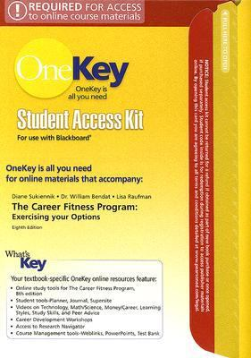 Career Fitness Program Student Access Kit for Use with Blackboard : Exercising Your Options