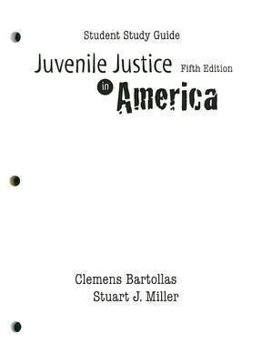Juvenile Justice in America-Student Study Guide