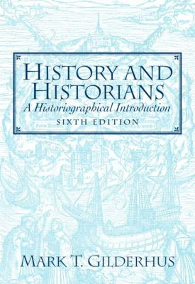History And Historians A Historical Introduction