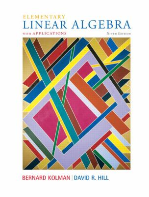 Elementary Linear Algebra with Applications (9th Edition)