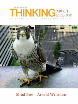 Thinking About Biology An Introductory Laboratory Manual