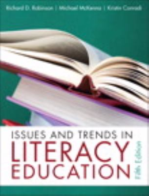 Issues and Trends in Literacy Education (5th Edition)