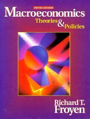 Macroeconomics: Theories and Policies 7th Edition