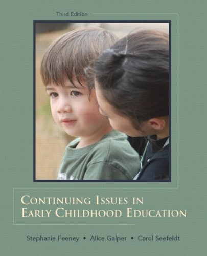 Continuing Issues in Early Childhood Education (3rd Edition)