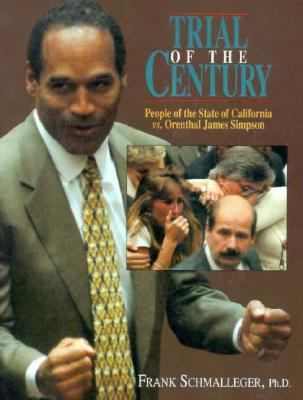 Trial of the Century People of the State of California Vs. Orenthal James Simpson