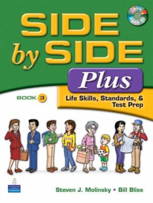 Side by Side Plus - Life Skills, Standards, and Test Prep 3