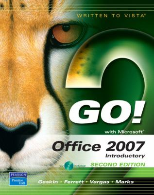 Go! with Office 2007 Introductory