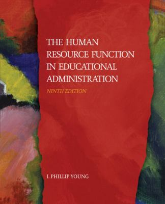 The Human Resource Function in Educational Administration, Ninth Edition