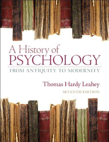 A History of Psychology: From Antiquity to Modernity (7th Edition)