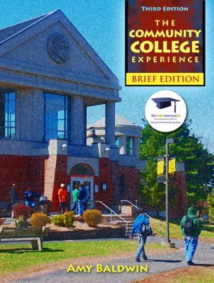 The Community College Experience, Brief Edition (3rd Edition)