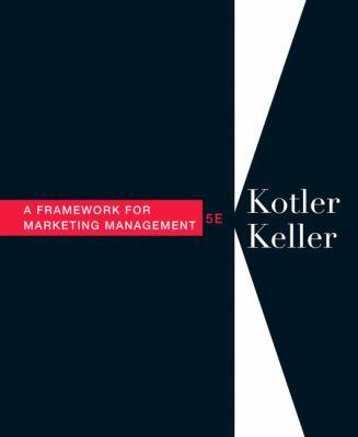Framework for Marketing Management (5th Edition)