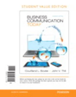 Business Communication Today, Student Value Edition (11th Edition)