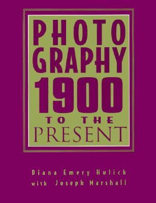 Photography 1900 To the Present