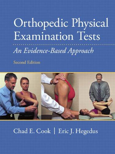 Orthopedic Physical Examination Tests: An Evidence-Based Approach (2nd Edition)