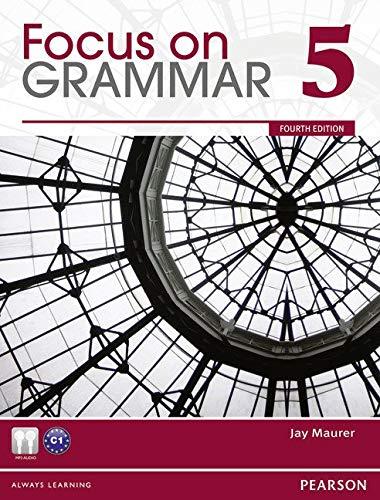 Focus on Grammar 5 (4th Edition)