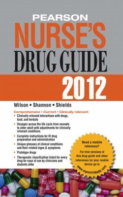 Pearson Nurse's Drug Guide 2012 (Pearson Nurse's Drug Guide (Nurse Edition))