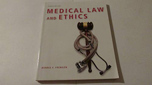 Medical Law and Ethics (4th Edition)