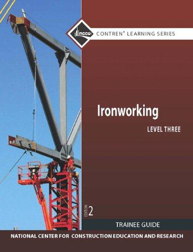 Ironworking Level 3 Trainee Guide (2nd Edition) (Nccer Contren Learning Series)