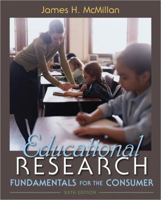 Educational Research: Fundamentals for the Consumer (6th Edition)