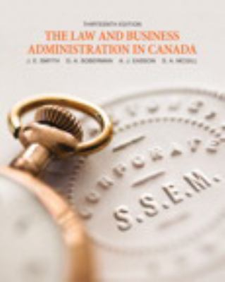 The Law and Business Administration in Canada [Hardcover] by J.E. Smyth