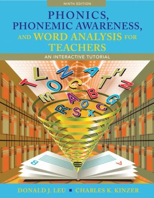 Phonics, Phonemic Awareness, and Word Analysis for Teachers : An Interactive Tutorial