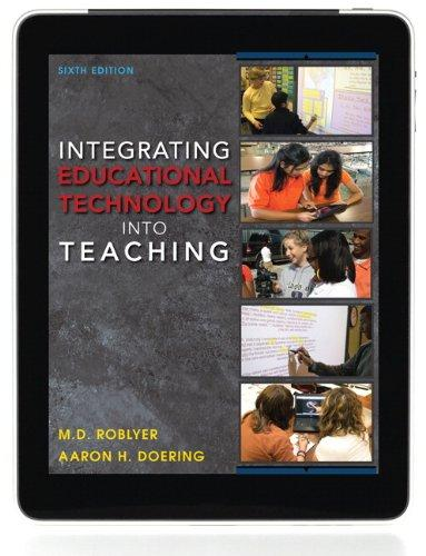 Integrating Educational Technology into Teaching (6th Edition)