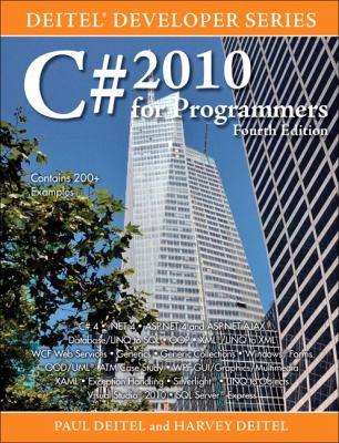 C# 2010 for Programmers (4th Edition) (Deitel Developer Series)